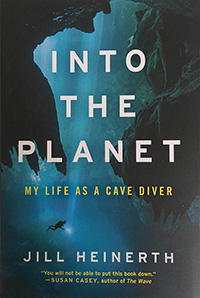 Into the Planet -- My Life as a Cave Diver