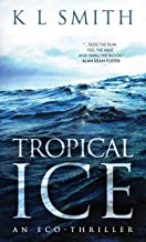 Tropical Ice, Kindle version