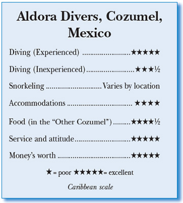 Aldora Divers, Cozumel, Mexico - Rating