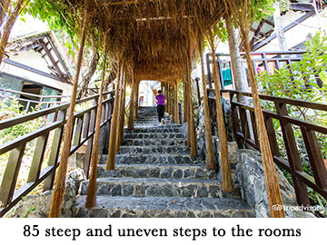 85 steep and uneven steps to the rooms