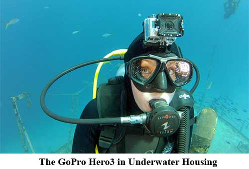 The GoPro Hero3 in Underwater Housing