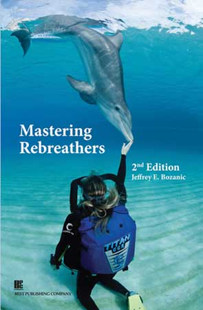 Mastering Rebreathers, 2nd Edition
