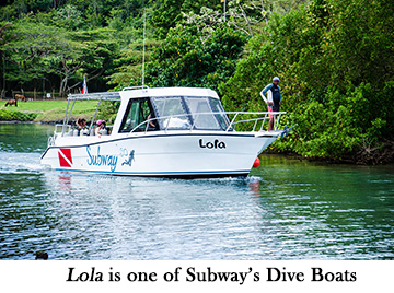 Lola is one of Subway's Dive Boats